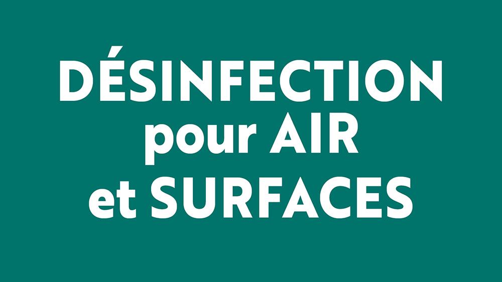 DESINFECTION pour AIR ET SURFACES